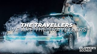 The Travellers - We Are the Travellers