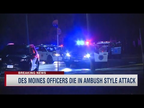 Des Moines Area Officers Killed