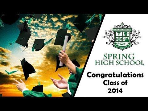 Spring High School Graduation 2014