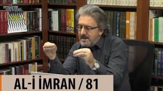 Ayetlerin Başına Gelenler | Al-i İmran 81. Ayet