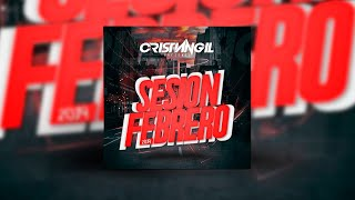 🔊 06 SESSION FEBRERO 2019 DJ CRISTIAN GIL 🎧
