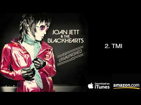 2. TMI - Joan Jett & The Blackhearts
