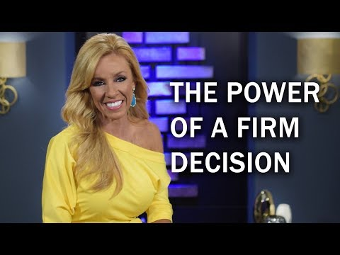 The Power Of A Firm Decision