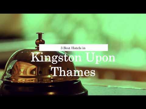 3 BEST HOTEL DEALS FOR KINGSTON UPON THAMES | United Kingdom | 2018
