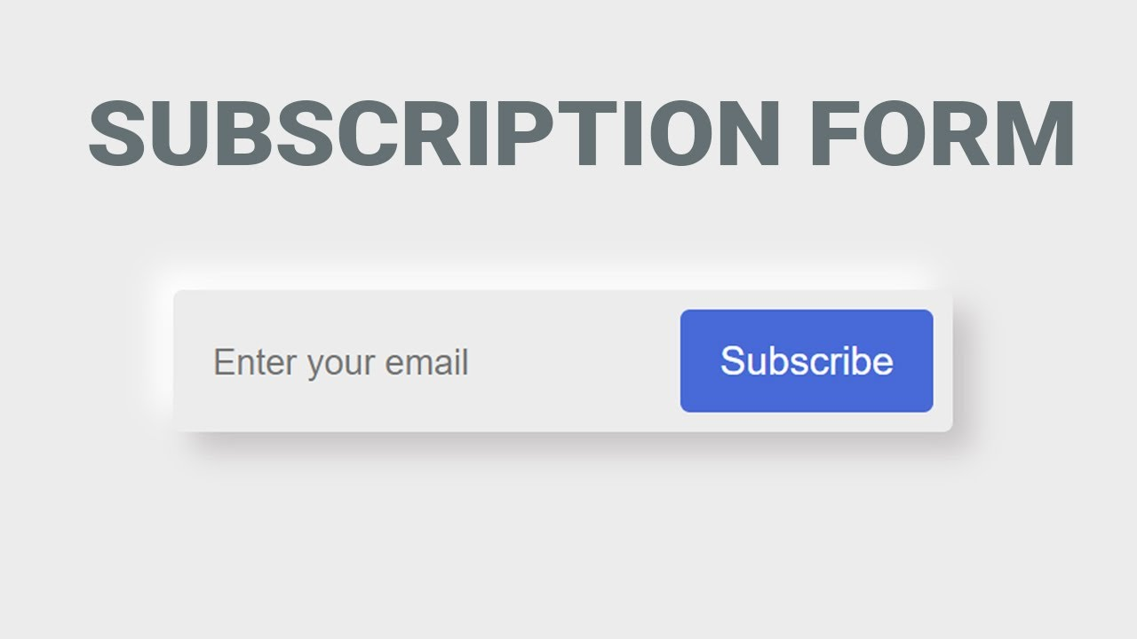 Create A Email Subscription Form Using Only HTML And CSS