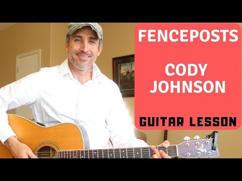 Fenceposts - Cody Johnson - Guitar Tutorial | Lesson