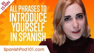 ALL Phrases to Introduce Yourself like a Native Spanish Speaker