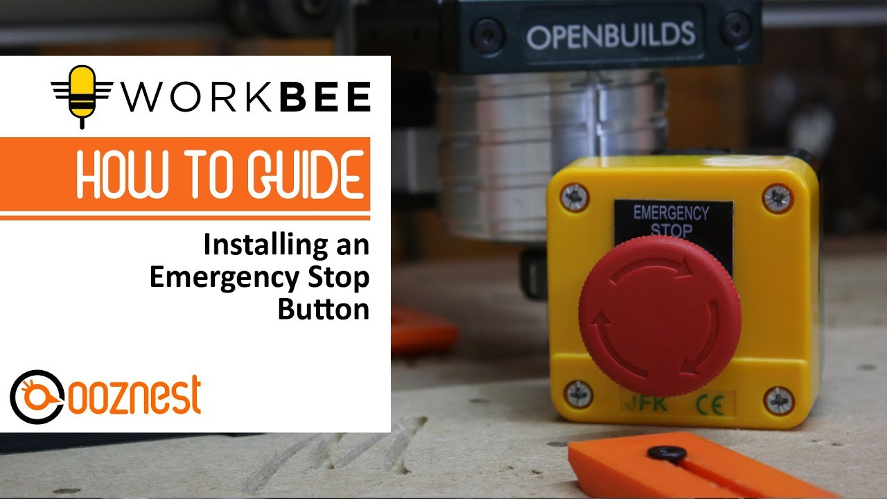 How To Install an Emergency Stop on on Your WorkBee CNC | Ooznest Nc E Stop Switch Wiring Diagram on