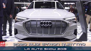2020 Audi e-Tron Quattro - Exterior And Interior - LA Auto Show 2019