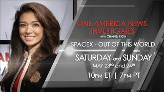 One America News Investigates: SpaceX -- Out of This World