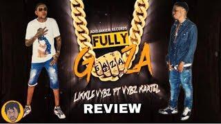 Vybz Kartel X Likkle Vybz - Fully Gaza (Honest Review)
