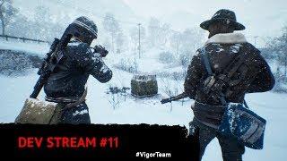 Vigor – 🔪 Dev Stream 11