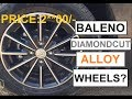Baleno New Diamond cut Alloy Wheels [Black] - Cost and Specifications