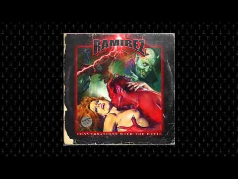 RAMIREZ - Conversations With The Devil