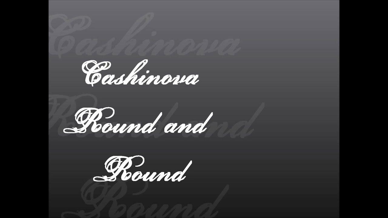 cashinova round and round