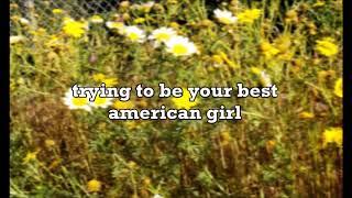 your best american girl by mitski (lyrics)