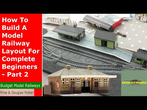 How To Build A Model Railway Layout For Complete Beginners – Part 2 – Buildings, Station & Platforms