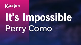 Karaoke It's Impossible - Perry Como *