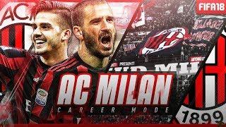 FIFA 18   AC MILAN CAREER MODE   THE NEW LOOK!!