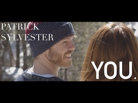 You. - Patrick Sylvester (Official Music Video)