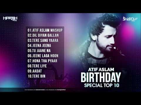 atif-aslam-birthday-special-top-10-|-dj-shadow-dubai-remixes-|-audio-jukebox