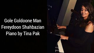 Gole Goldoon Piano (Performed by Tina Pak)
