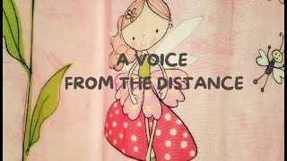 A VOICE FROM THE DISTANCE - Love cross human. Motivation