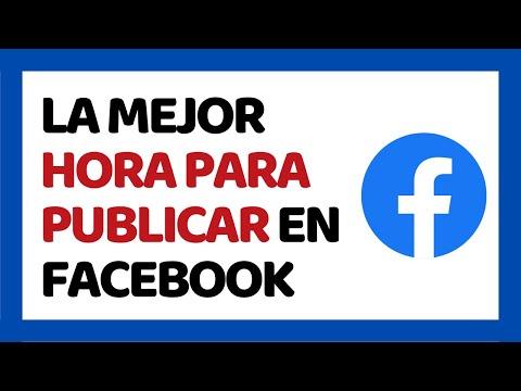 La Mejor Hora Para Publicar en Facebook 2018