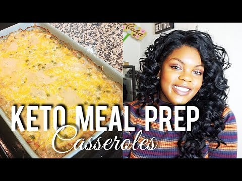 KETO MEAL PREP FOR WEIGHT LOSS  | LOW CARB CASSEROLES [ Enchilada Bake & Tuna Casserole]