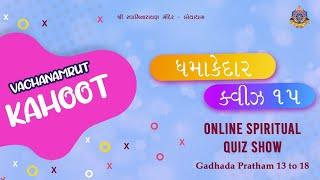 Vachanamrut Kahoot Game 2 - Gadhada Pratham 13 to 18 | Spiritual Quiz Show
