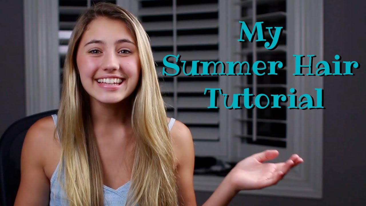 lia s summer hair tutorial youtube