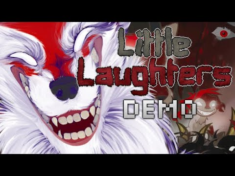 Little Laughters DEMO Trailer
