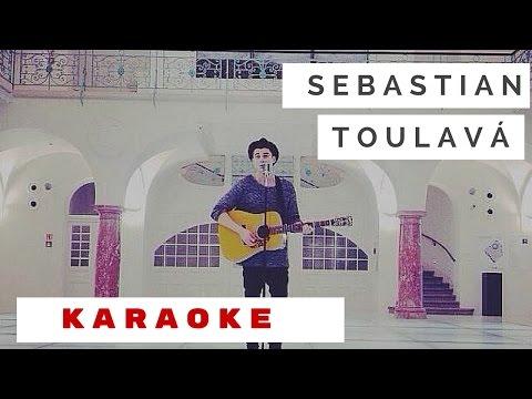 "Sebastian ""Toulavá"" Karaoke Instrumental"