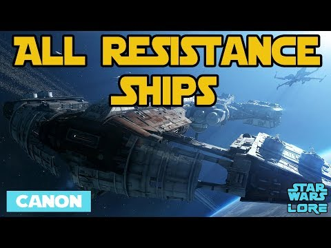 Every Resistance Ship - Star Wars Lore