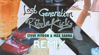 Rizzle Kicks - Lost Generation (Steve Pitron & Max Sanna Remix)