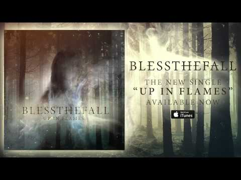 Blessthefall - Up In Flames (Official Stream)