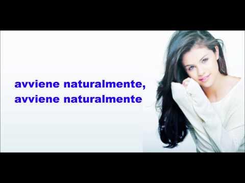 Selena Gomez e The Scene-Naturally-Traduzione (ITA)