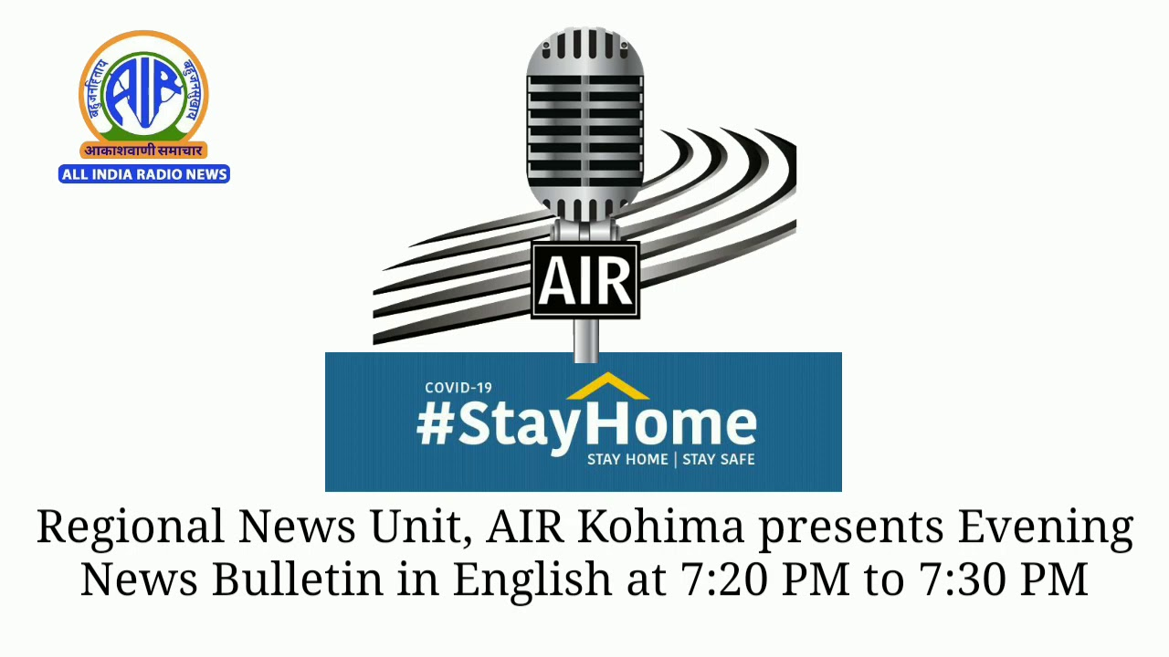 AIR News Kohima English Evening Bulletin on July 13