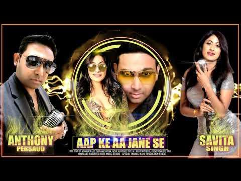 Anthony Persaud & Savita Singh - Aap Ke Aajane Se (2019 Bollyood Cover)