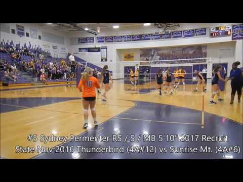"2017 Senior #5 Sydney Permenter 5'10"" RS/S/MB - THS vs Sunrise Mountain Full Match"