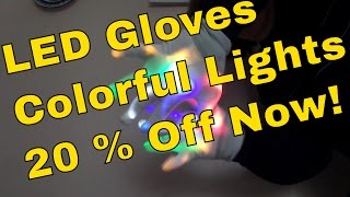 LED Gloves Review - Testing out these new LED Fiberglas LED Gloves