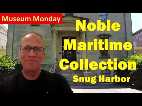 Noble Maritime Art Collection - Museum Monday