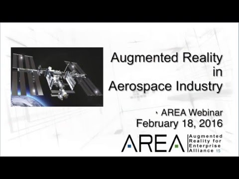 AREA Webinar: Augmented Reality in the Aerospace Industry