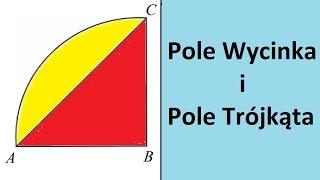 Pole wycinka koła i Pole trójkąta prostokątnego | MatFiz24.PL