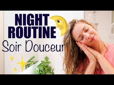 NIGHT ROUTINE : soir en douceur | Les astuces de Margaux