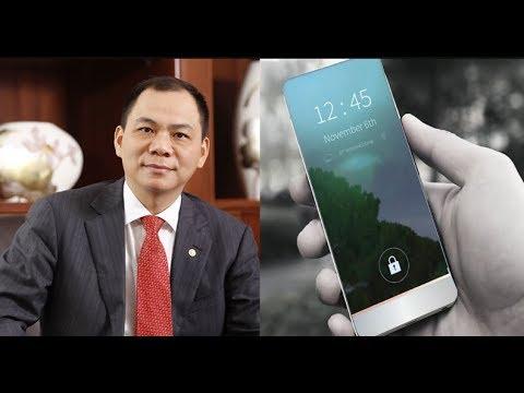 Tỷ Phú Vượng Vingroup Tuyên Bố Sẽ Làm Ra Chiếc điện Thoại Vsmart Cạnh Tranh Iphone Và Samsung