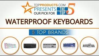 Best Waterproof Keyboard Reviews 2017 – How to Choose the Best Waterproof Keyboard
