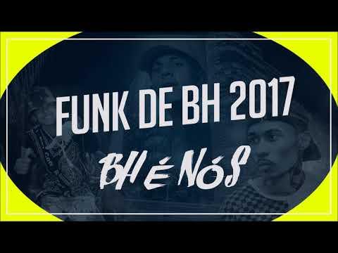 FUNK DE BH 2017 - MC RICK - PKZINHO - DENNIN - MC KAIO - MC FAHAH - MC AK