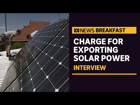 Australians with solar panels could be charged for exporting