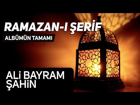 Ali Bayram Şahin - Ramazanı Şerif / Şiir-Naat Albümün Tamamı - 1 Saatlik Şiir   Hazan Prodüksiyon indir